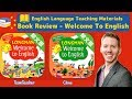 Welcome To English  - Teaching English Course Book Review
