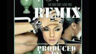 ASHANTI  THE  WAY THAT I LOVE YOU REMIX
