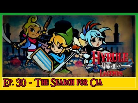 Hyrule Warriors Legends - Ep. 30: Wind Waker ~ The Search for Cia
