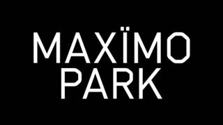 Maxïmo Park - By The Monument