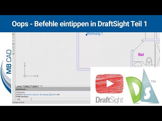 oops - Befehle eintippen in DraftSight - Teil 1