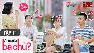 Phim Hài Việt 2018 | Ai Mới Là Bà Chủ S2 Full - Tập 11| Puka, Thanh Trần,Uất Kim Hương,Nguyễn Anh Tú