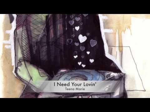 I Need Your Lovin' - Teena Marie (John Morales Remix)
