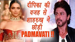 Shahrukh Khan REJECTED Padmavati because of Deepika Padukone | FilmiBeat