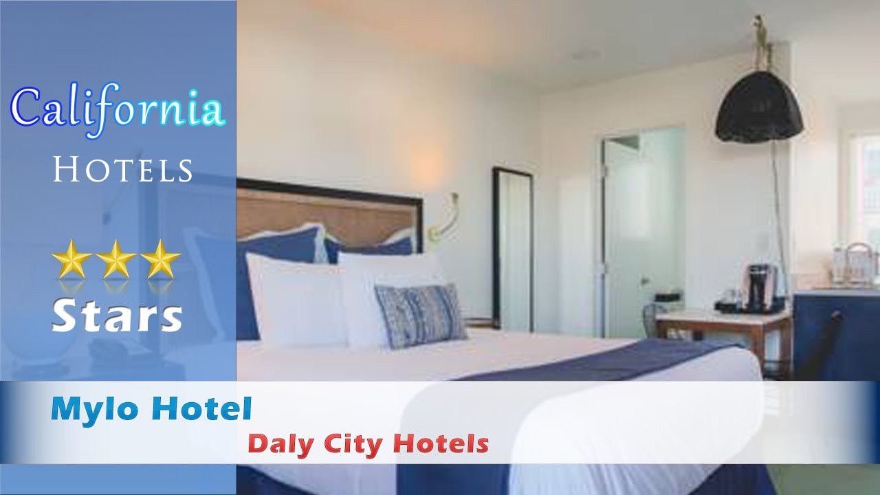 Mylo Hotel Daly City Hotels California