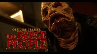 The Barge People (2018) Trailer