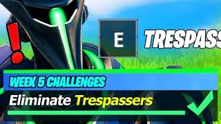 Eliminate Trespassers EASY GUIDE & LOCATIONS (Fortnite)