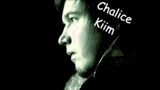 Chalice Kiim
