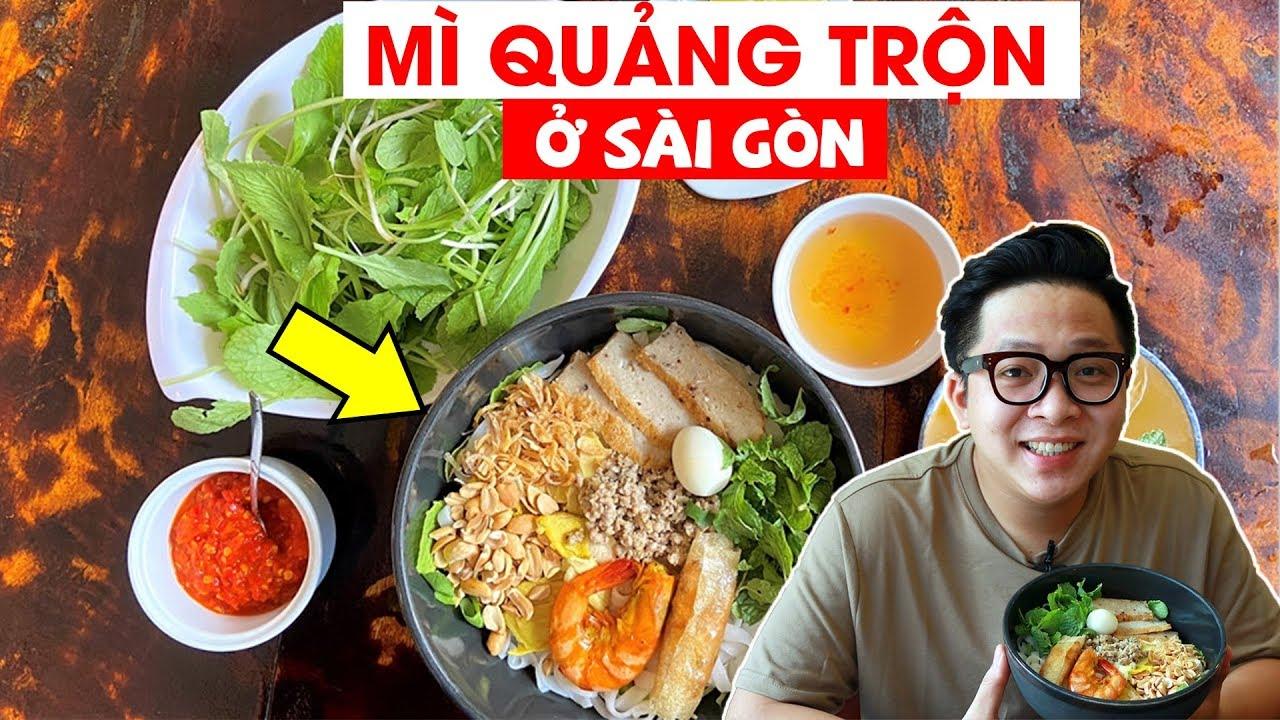 Lạ miệng với món mì Quảng trộn ở Sài Gòn