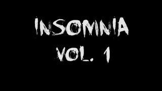 INSOMNIA Vol. 1