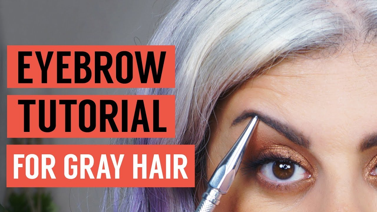 Eyebrow Tutorial For Gray Hair Maryam Remias Youtube