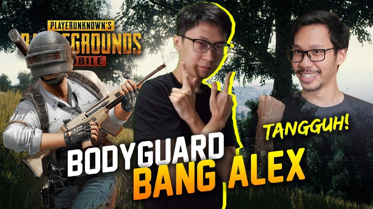 JADI BODYGUARD BANG ALEX SEHARI PUBG Mobile Indonesia YouTube