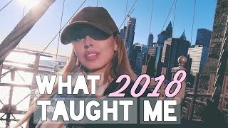 18 Life Lessons 2018 Taught Me | Isabel Palacios