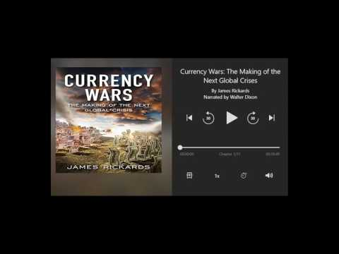 Currency Wars by James Rickards - Chapter 1 of 11 (Audiobook)