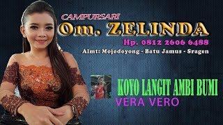 Download KOYO LANGET AMBI BUMI - VERA COVER By Om.ZELINDA // RAMADI AUDIO // HVS SRAGEN HD FULL HD Mp3