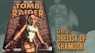 Tomb Raider (1996) - Level 11: Obelisk of Khamoon