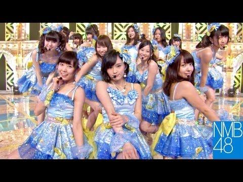 【Full HD 60fps】 NMB48 僕らのユリイカ (2014.01)