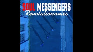 Revolutionaries - Soul Messengers [Official Video]