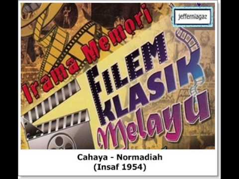 OST Insaf 1954 - Cahaya - Normadiah