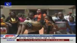 Crusade stampede kills 25 in Uke, Anambra state