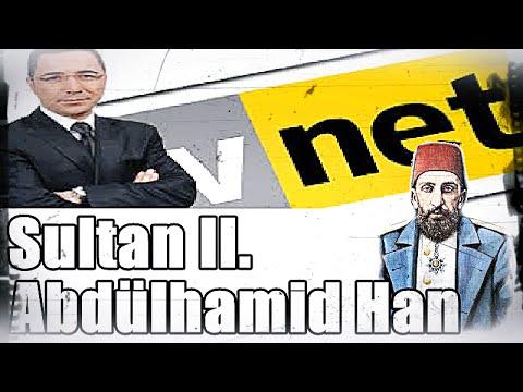 Sultan II. Abdülhamid Han, Üstad Kadir Mısıroğlu, 10.02.2009