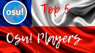 Top 5 osu! players - Chile