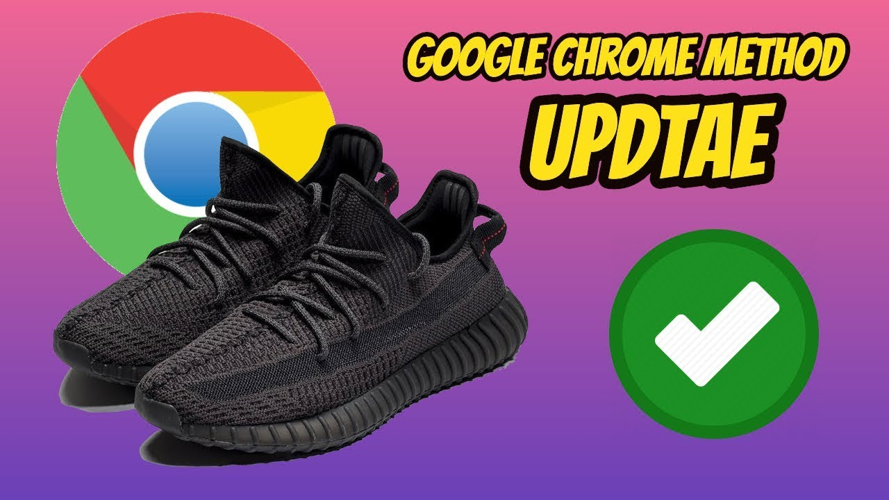 HOW TO COP ANY YEEZY ON ADIDAS *GOOGLE CHROME METHOD UPDATE*