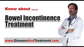 Video What is the treatment for bowel incontinence (Fecal Incontinence)? download MP3, 3GP, MP4, WEBM, AVI, FLV Juli 2018