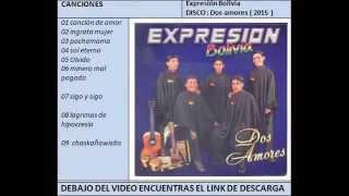 Expresión Bolivia - Dos amores