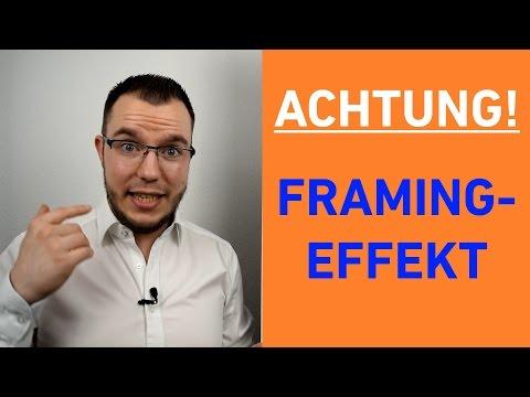 Manipulationsgefahr! FRAMING-EFFEKT einfach