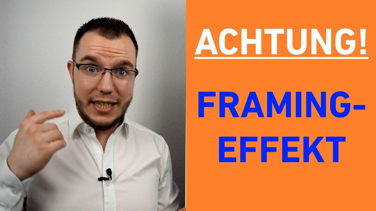 Manipulationsgefahr! FRAMING-EFFEKT einfach erklärt - YouTube