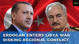 Erdogan enters Libya war, risking conflict with Greece, France, Egypt & Israel
