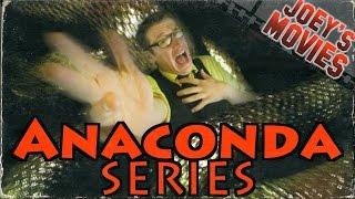 Anaconda Series - Joey's Movies | JHF