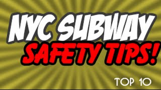 How To Stay SAFE In The New York City Subway