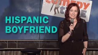 Hispanic Boyfriend (Stand Up Comedy)