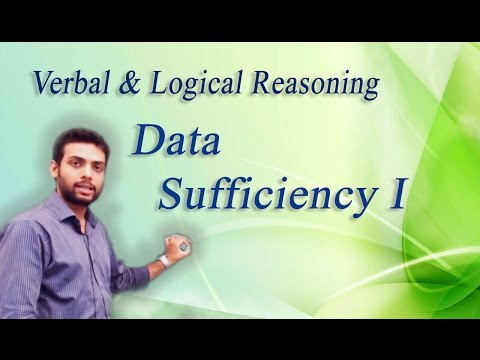 How to Solve Data Sufficiency  Problems Non Verbal Reasoning - I : ( IBPS, GRE, GMAT, CAT,BANK PO)