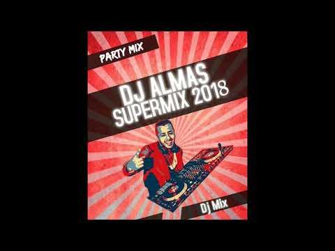 Dj Almas- SuperMix 2018 [Mast Afghan Dance Party Mix]