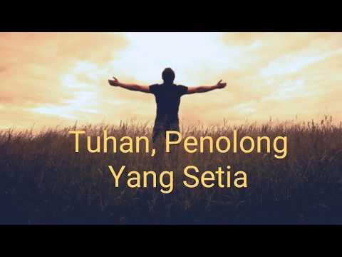 Tuhan Penolongku Yang Setia - Renungan Pagi