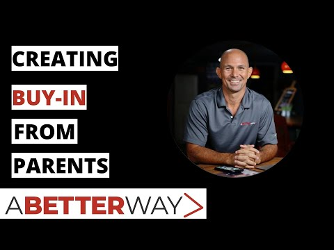 Coaches Create Buy In From Parents