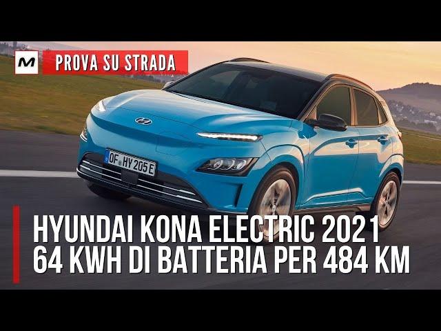 HYUNDAI KONA ELECTRIC 2021 | La PROVA SU STRADA del nuovo B SUV elettrico con 484 km di autonomia