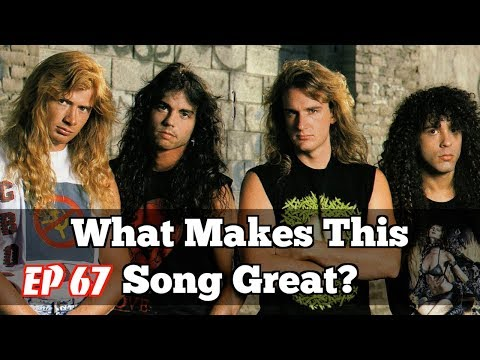 What Makes This Song Great? Ep67 MEGADETH