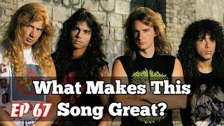 What Makes This Song Great? Ep.67 MEGADETH
