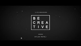 BE CREATIVE | 3D Motion Graphics Sequence