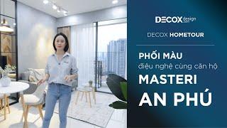 [Decox Home Tour] Biến hóa hoàn toàn mới với căn hộ 90m2 tại Masteri An Phú