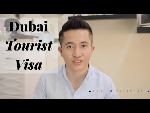 How To Apply For A Dubai Tourist Visa | Requirements And Qualifications