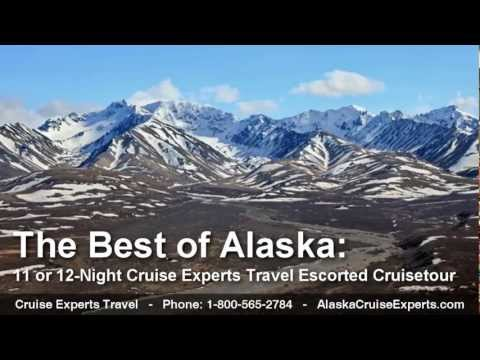 "The Ultimate 11 or 12-Night ""Best of Alaska"" 2013 Cruisetour from Cruise Experts Travel"