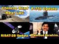 Defence Update 26th May 2019 | Chinese Road, Indian Gen In UN, Dawood Ibrahim, P-75I, RISAT-2B