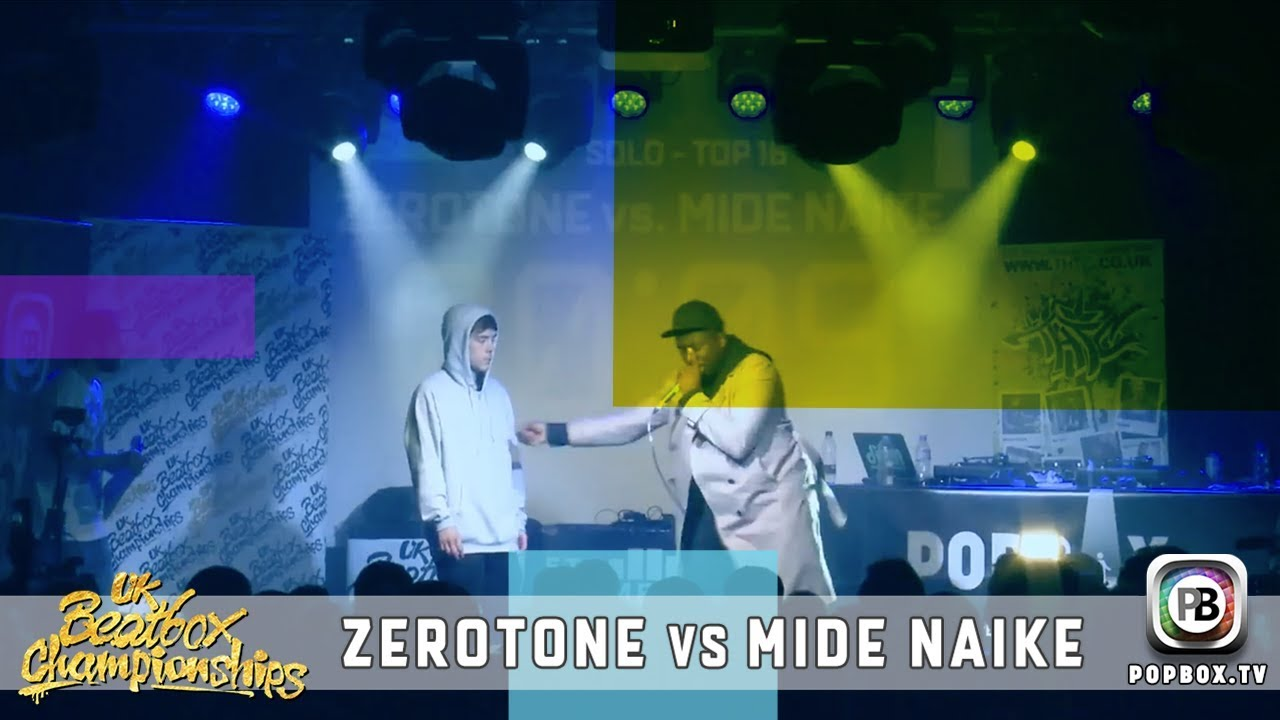 Zerotone vs Mide Naike   Solo Top 16   2017 UK Beatbox Championships