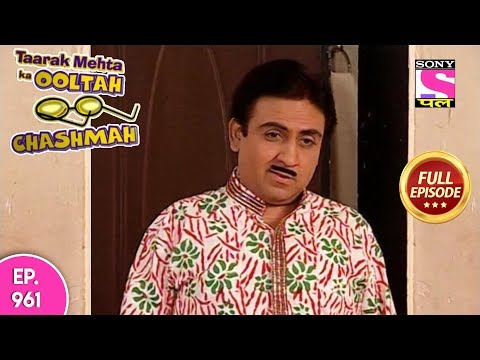 Taarak Mehta Ka Ooltah Chashmah - Full Episode 961 - 14th February , 2018