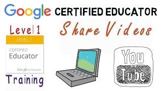 Google Certified Educator Training: Share YouTube Videos